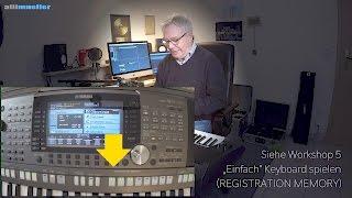 YAMAHA PSR - S970 Workshop 25 (Song Registrieren)