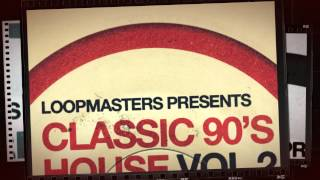Loopmasters - Classic 90s House Vol 2