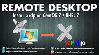 Install xrdp on CentOS 7 / RHEL 7 | Tamil |Networkgreen Live