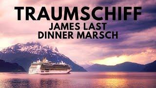 James Last - Dinner Marsch 🚢 Traumschiff | Musik Hochzeitstorte