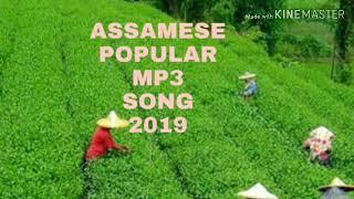 Assamese popular mp3 song 2019