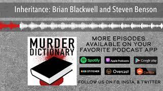 Inheritance: Brian Blackwell and Steven Benson