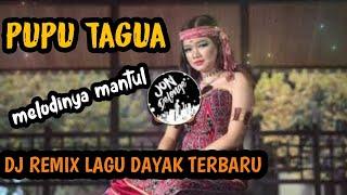 Download Lagu PUPU TAGUA - REMIX LAGU DAYAK TERBARU mp3