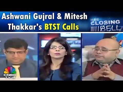 Closing Bell (23rd Apr, P2)   Ashwani Gujral & Mitesh Thakkar's BTST Calls   CNBC TV18