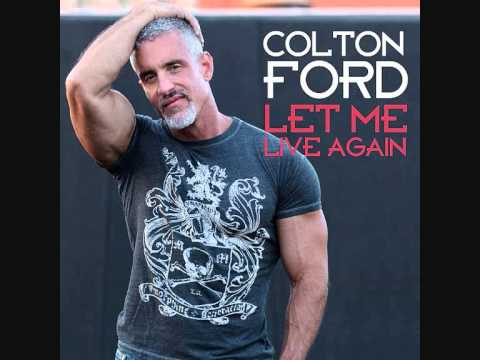 Colton Ford - Let Me Live Again (Radio Edit) - YouTube