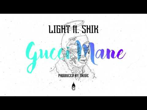Light ft. SNIK - Gucci Mane