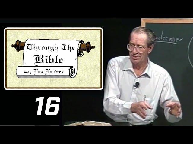 [ 16 ] Les Feldick [ Book 2 - Lesson 1 - Part 4 ] Adam & Eve's Faith & Salvation: Genesis 3:14-24