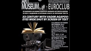 Vadim Agapov- Eyes wide shut by screen of text@ Happy Art Museum EuroClub