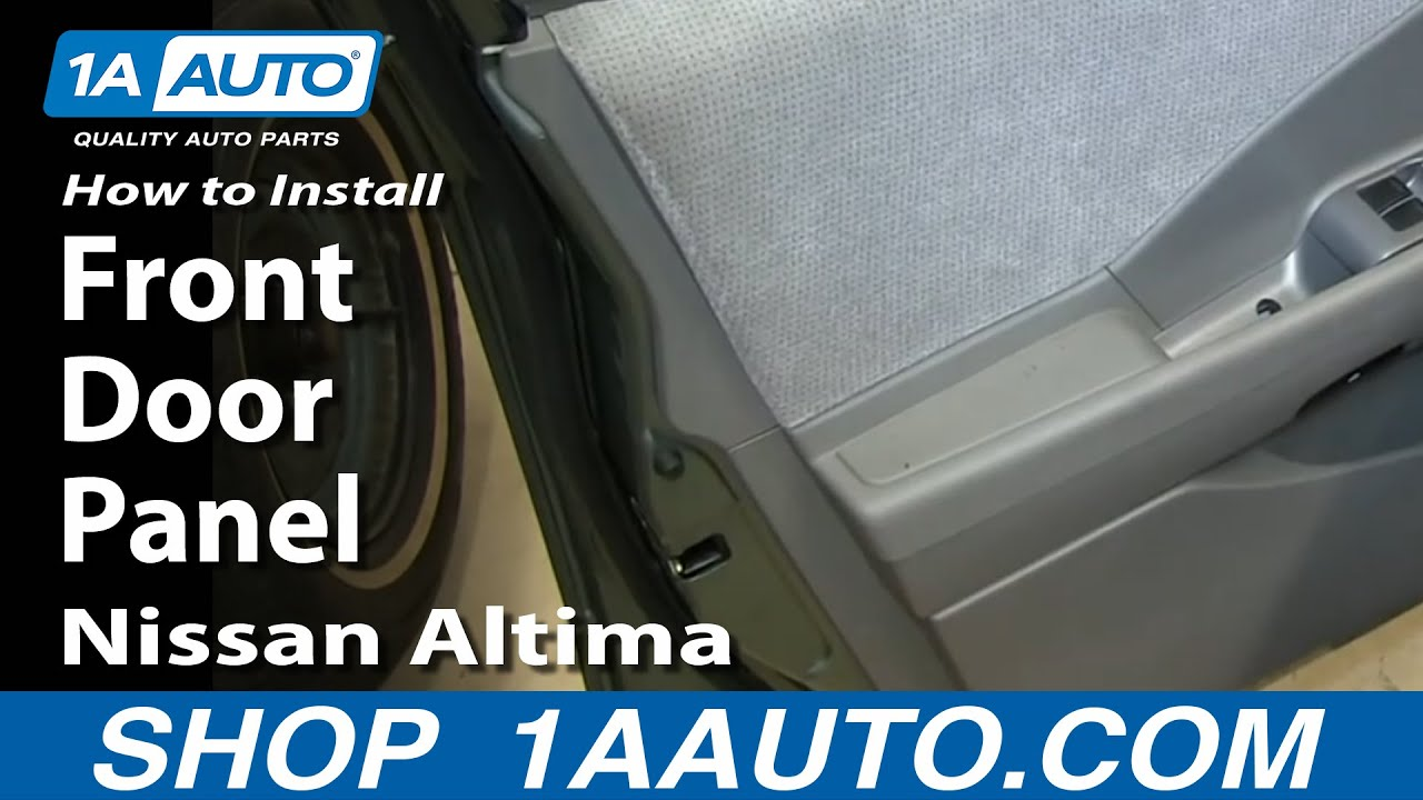 How To Install Remove Front Door Panel 2002-06 Nissan Altima