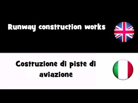 VOCABULARY IN 20 LANGUAGES = Runway construction works
