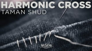 "HARMONIC CROSS ""Taman Shud"" (Official music video)"