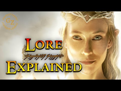 The History of Galadriel- Lord of the Rings Lore