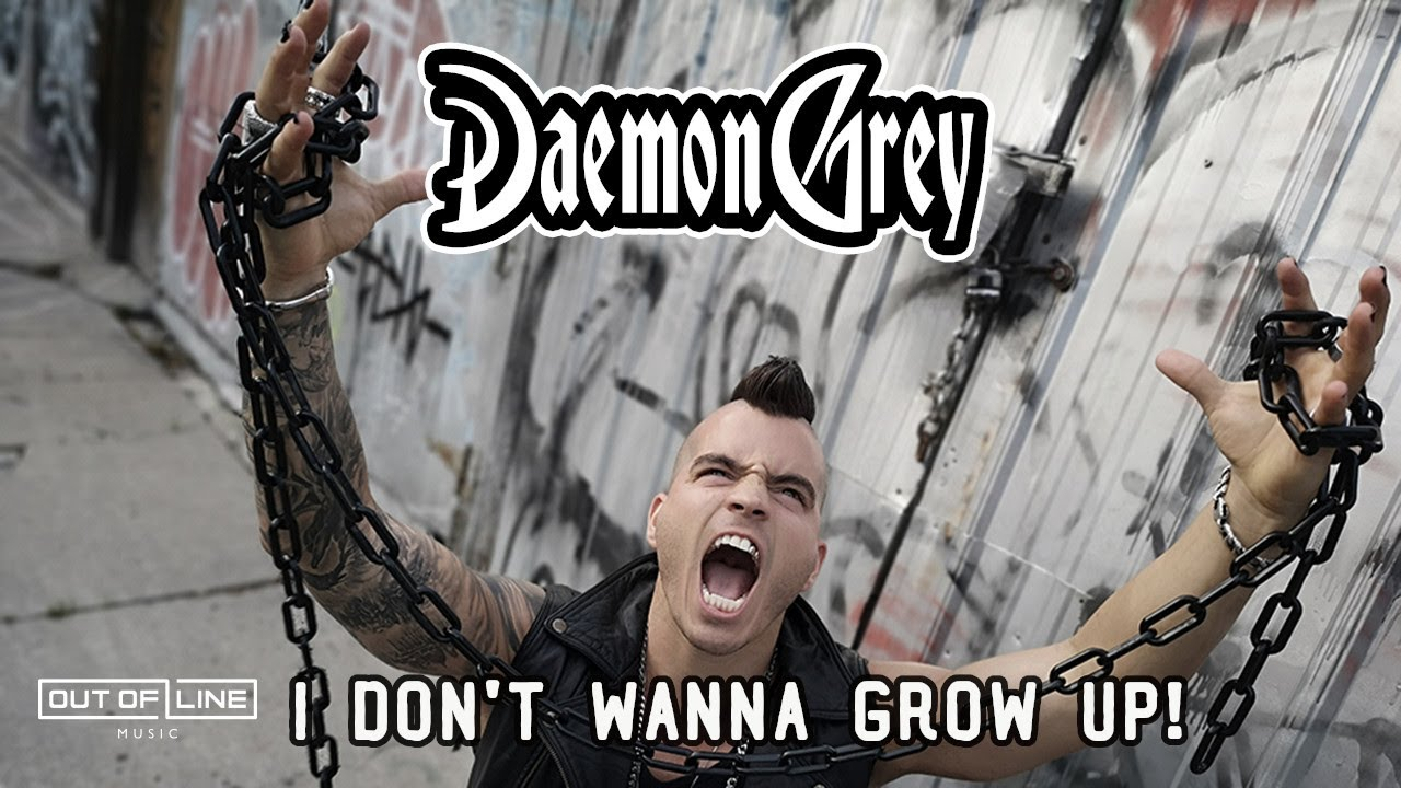 Daemon Grey - I Don't Wanna Grow Up (Official Music Video)