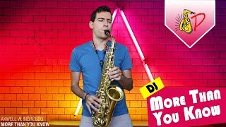 More Than You Know Axwell Ingrosso By SaxPinelin Sax Cover