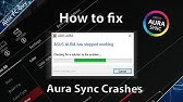 FIX!! Asus Aura Sync Not working | Not Launching | Not Saving