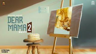 Dear Mama 2 (Official Video) Shooter Kahlon | Vipul Kapoor | Latest Punjabi Songs 2021| 5911 Records