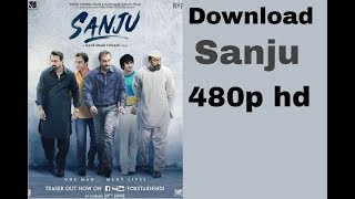 How to download sanju in 480p hd movie