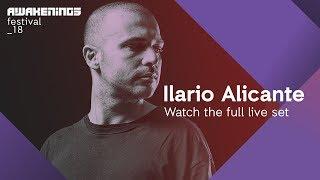 Awakenings Festival 2018 Sunday - Liveset Ilario Alicante @ Area V