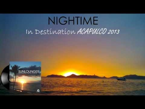 Full Set Nightime - Acapulco 2013 | Trance | Electro House | Progressive House | - Continuous Mix