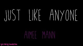 Just Like Anyone - Aimee Mann - Lyrics Video