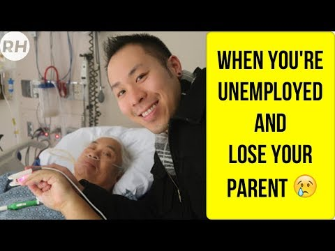 When you're unemployed and lose your parent 😢