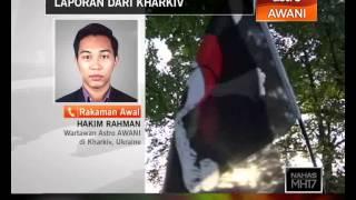Laporan nahas MH17 dari Kharkiv, Ukraine