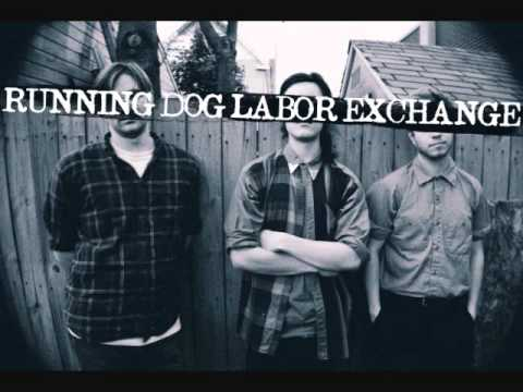 Running Dog Labor Exchange- Good Intentions