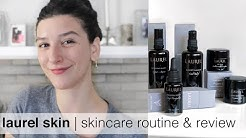 Laurel Skin | Full Brand Review and Routine