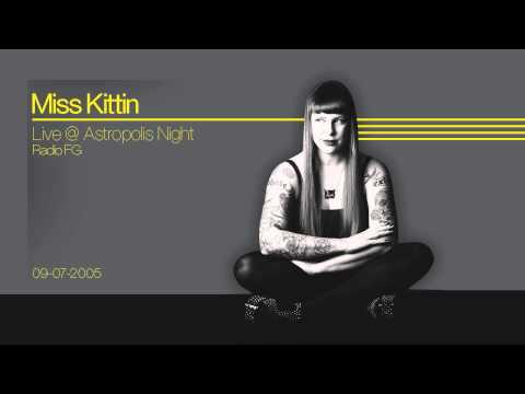 Miss Kittin live @ Astropolis Night   Radio FG   09 07 2005