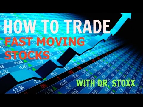 How To Trade FAST MOVING STOCKS - Part 1