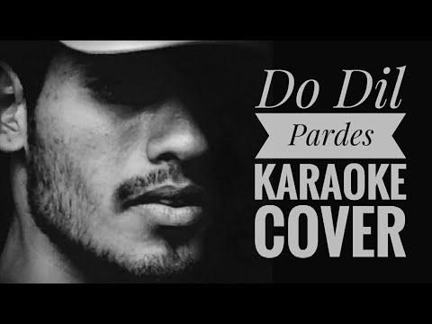 Do Dil - Pardes   Romantic Melody Song   Shubham Pawar   Karaoke   Kumar Sanu