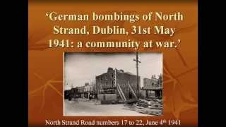 The effect of war-time censorship on historical sources regarding the North Strand Bombing