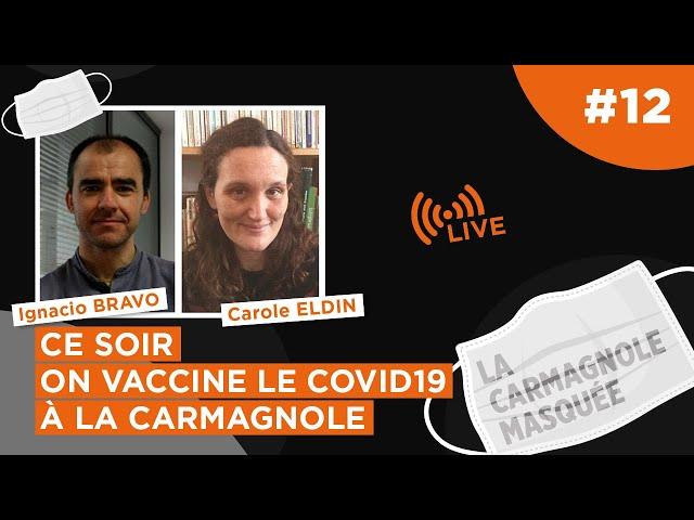 Ce soir on vaccine le Covid19 à la Carmagnole