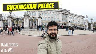 Buckingham Palace | The Royal Residence of United Kingdom Monarchy | Malayali in London UK | Part 6