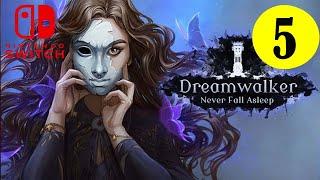 Dreamwalker: Never Fall Asleep - Playthrough Part 5 Ending -- Nintendo Switch