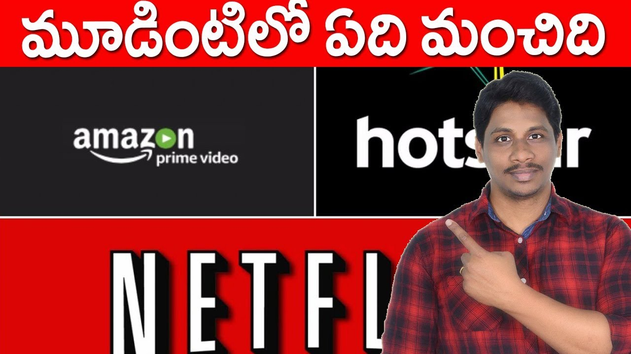 Netflix vs Amazon Prime vs Hotstar (Telugu)