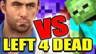 Repeat youtube video L4D MINECRAFT VERSUS Mod Multiplayer! (Left 4 Dead)