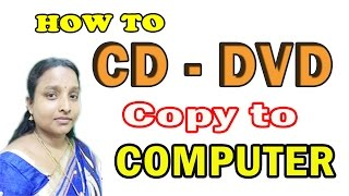 How to DVD or CD Rip (Copy) to Computer in tamil