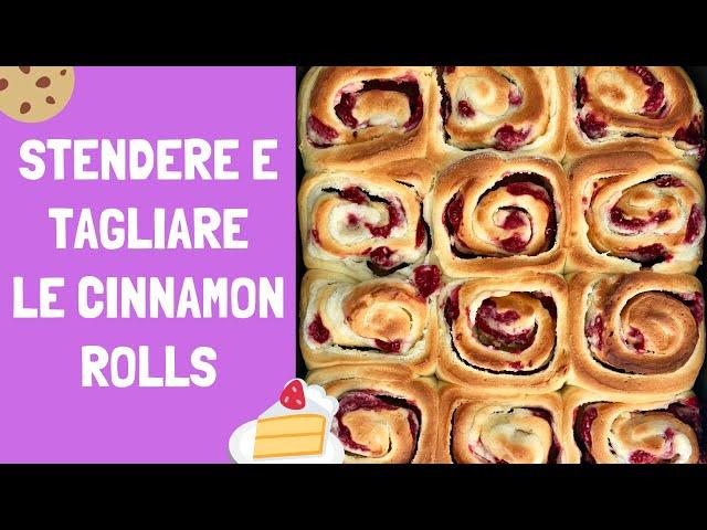 Come stendere e tagliare le cinnamon rolls