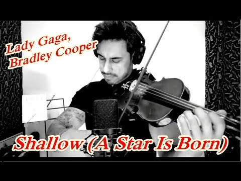 Lady Gaga Bradley Cooper - Shallow A Star Is Born by Douglas Mendes Violin Cover