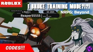 [CODES] ROBLOX - NRPG: Beyond - I Broke TRAINING MODE?!?!