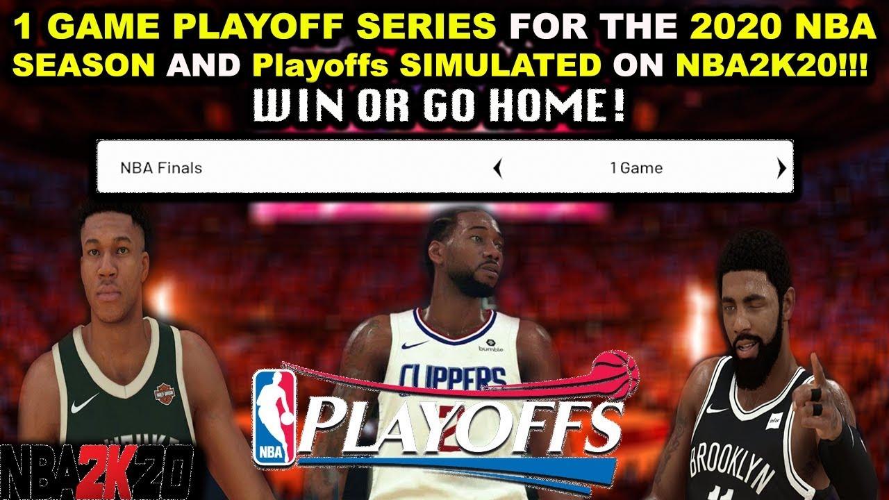 What If The Nba Playoffs Were 1 Game Series 2020 Nba Season Playoff Simulation Nba2k20