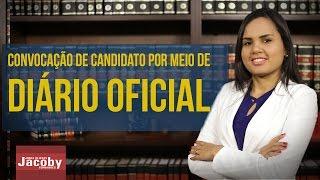 Convocação de candidato por meio de Diário Oficial