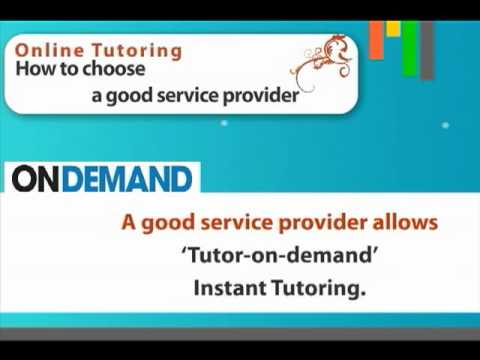 Online Tutoring - How To Choose A Good Service Provider