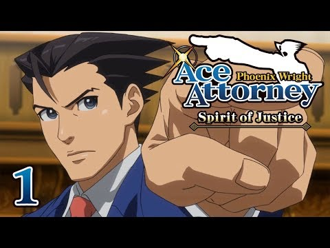 A STRANGE LAND - Let's Play - Phoenix Wright: Ace Attorney: Spirit of Justice - 1 - Playthrough