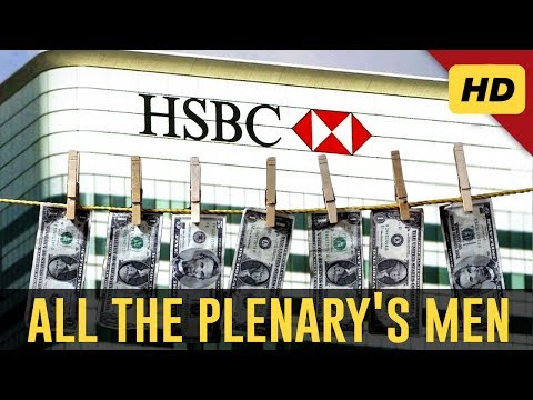 "All the Plenary's Men [2017] - ""The Definitive HSBC Scandal Documentary"""