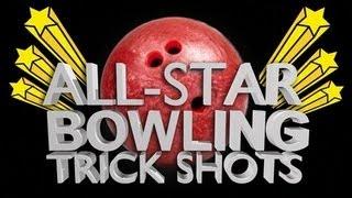 all star bowling trick shots