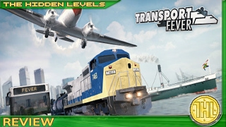 transport Fever Updated Review (PC/Steam)