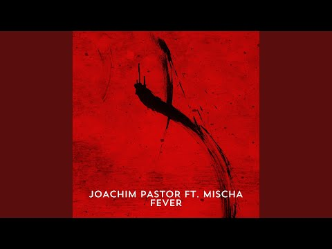 Fever (feat. Mischa) (Aerial Version)