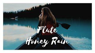 Chill Out - Bansuri Bapu Flute BUDDHA Honey Rain